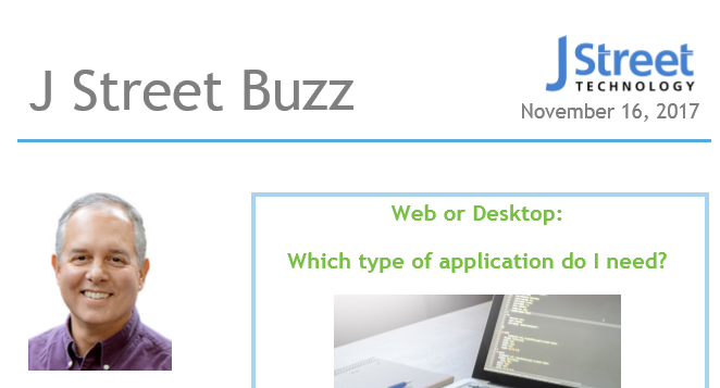 Which Type of Application Do I Need - J Street Technology - Software Development - 98004